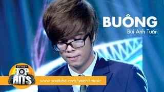 Buông | bùi anh tuấn | vietnam top hits