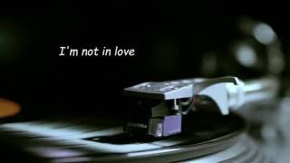 10cc - I'm Not In Love (vinyl)
