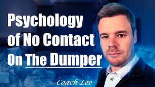Psychology of No Contact Rule on Dumper or Ex