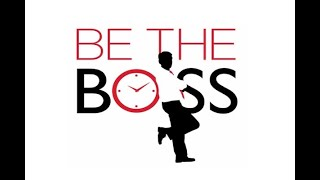 Be The Boss Interview