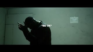 AD    Be Ok (Official Video)