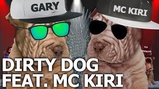 Video Gary Oak feat. MC Kiri -  Dirty Dog (offizielle animated klipier