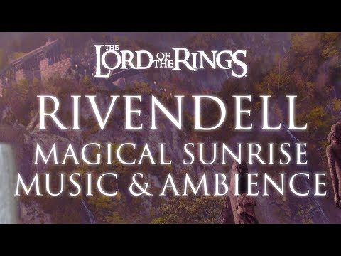 Lord of the Rings Music & Ambience | Rivendell Magical Sunrise (3rd Edition)