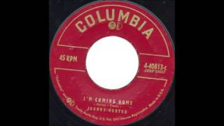 Johnny Horton  I'm Coming Home  COLUMBIA 4 40813