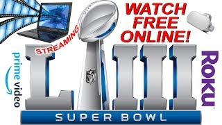 How To Watch The Super Bowl Online Free (and On Amazon Prime And Hulu)
