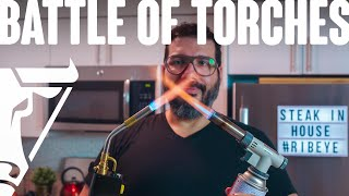 Battle | The Best Searing Torch: Iwatani Vs Bernzomatic | Steak In House # 003