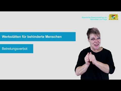 Allgemeinverfügung zu Maßnahmen betreffend Werk- und Förderstätten für Menschen mit Behinderung, Frühförderstellen sowie Berufsbildungs- und Berufsförderungswerke vom 30. November 2020 - in Deutscher Gebärdensprache