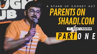 Parents on Shaadi.com - Part1 | Stand-up comedy by Rajat Chauhan