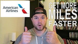MORE AIRLINE MILES - AMERICAN AIRLINES