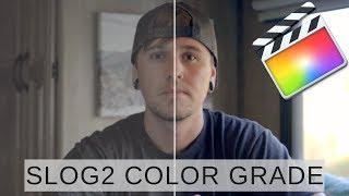 How I COLOR GRADE SLOG2 In Final Cut Pro X