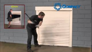 Smash Test for Rolling Shutters
