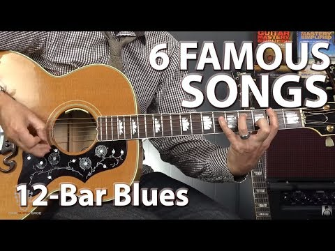 6 Famous Songs Built on the 12-Bar Blues Progression - Guitar Lesson