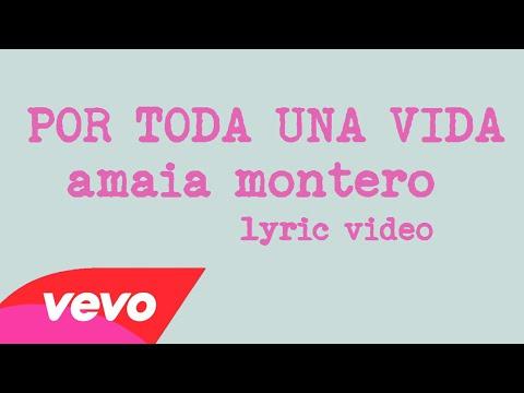 Amaia Montero - Por toda una vida (Lyric Video)