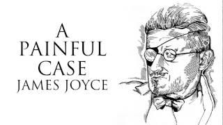 Short Story | A Painful Case by James Joyce Audiobook & PDF eBook