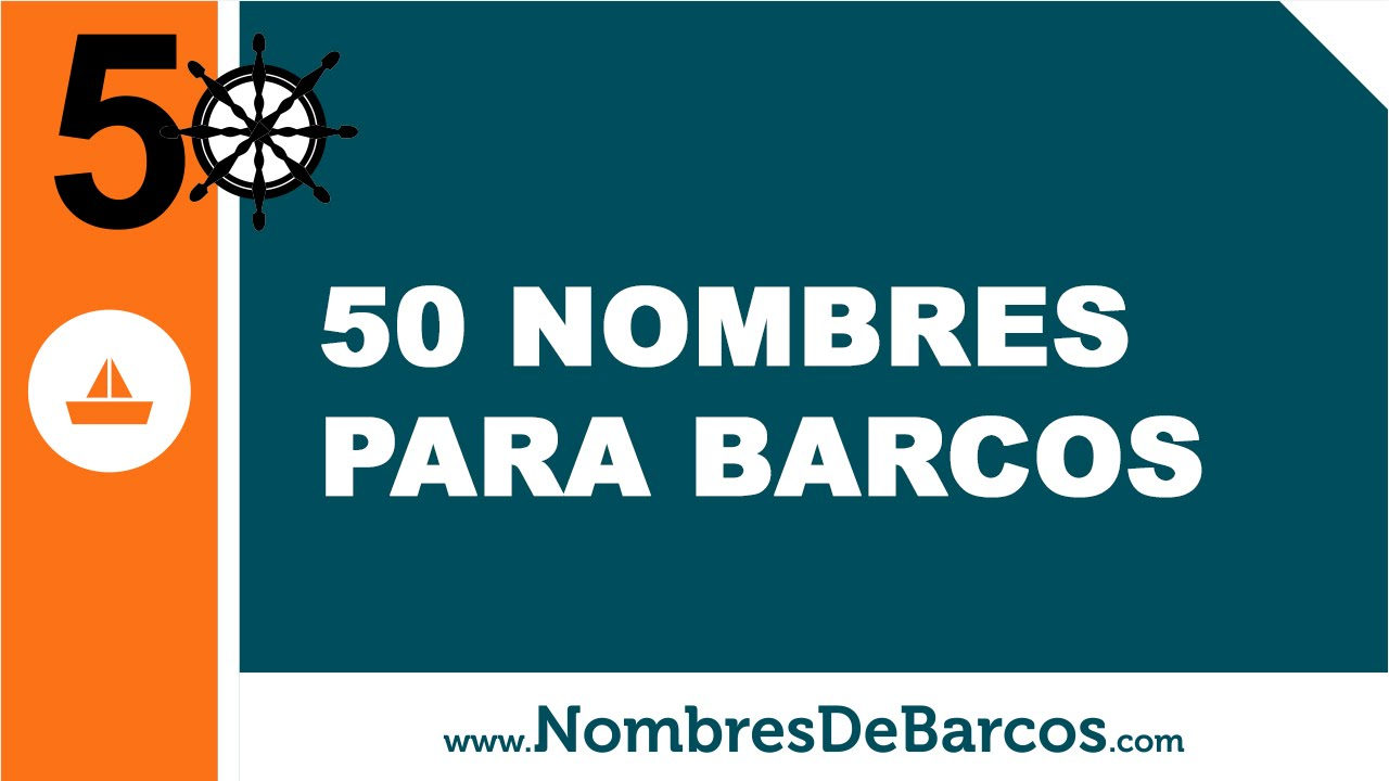 50 nombres para barcos - los mejores nombres para barcos -- www.nombresdebarcos.com