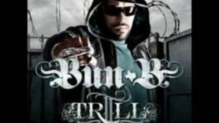 Bun B - Underground Thang (Feat. Pimp C & Chamillionaire)