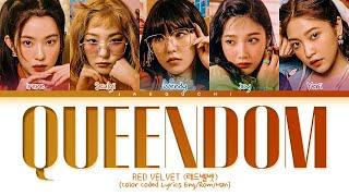 RED VELVET Queendom Lyrics (레드벨벳 Queendom 가사) (Color Coded Lyrics)