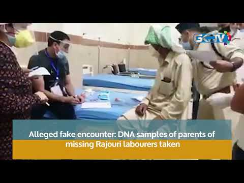 Alleged fake encounter: DNA samples of parents of missing Rajouri labourers taken