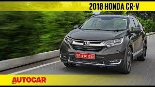 2018 Honda CR-V | India First Drive Review | Autocar India