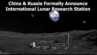 50 Year Old Rocket Flies, Russia & China Announce Cooperation on Moon Base