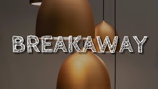 Lennon Stella   Breakaway (Lyrics)
