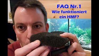 FAQ Nr.1: Wie funktioniert ein HMF?