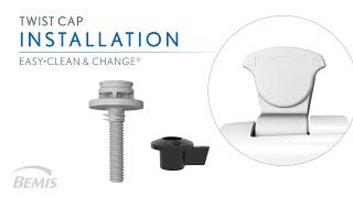 Installation: Twist Cap Hinge Easy-to-Clean Toilet Seat
