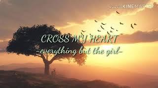 """Video thumbnail of """"cross my heart - EBTG (lyrics)"""""""