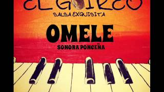 SONORA PONCEÑA - OMELE