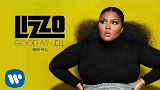 Good As Hell (Bad Royale Remix) - Lizzo (Video)