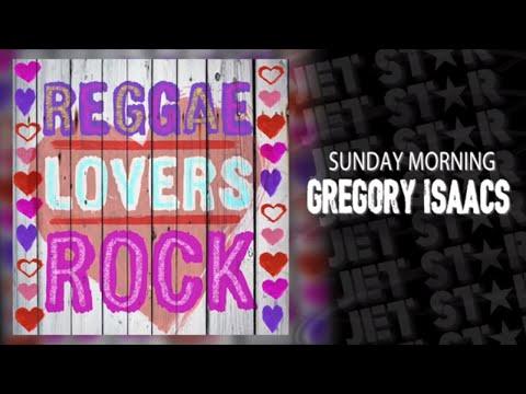 Gregory Isaacs – Sunday Morning – Reggae Old School Classics