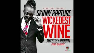 Skinny Rapture - Wickedest Wine
