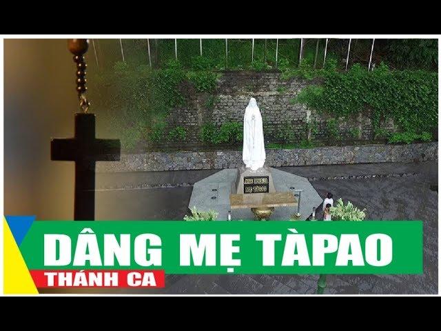 Dâng Mẹ Tàpao – Lm. Nguyễn Hữu An