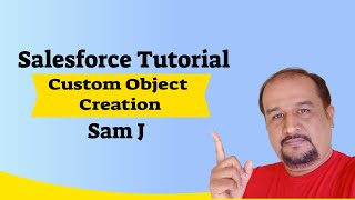Salesforce Tutorial - Creating Custom Object