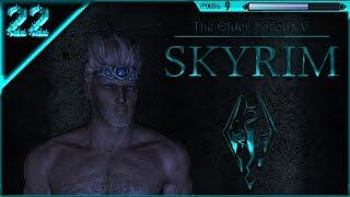 22 серия прохождения Skyrim с модами [Он умер и воскрес]