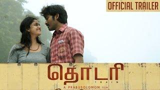 Thodari - Official Trailer | Dhanush, Keerthy Suresh | Prabu Solomon | D. Imman