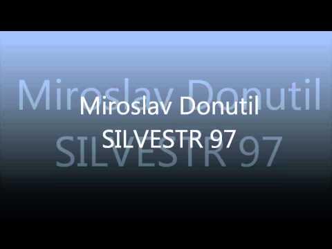 Miroslav Donutil - Silvestr 1997