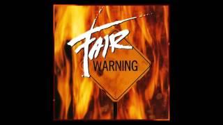 FAIR WARNING - WHEN LOVE FAILS