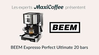 BEEM Expresso Perfect Ultimate 20 bars | Machine expresso compacte | Le Test MaxiCoffee
