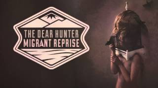 The Dear Hunter - The Church And The Dime