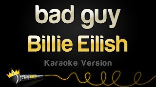 Billie Eilish   Bad Guy (Karaoke Version)
