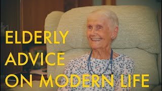 Elderly Advice On Modern Life