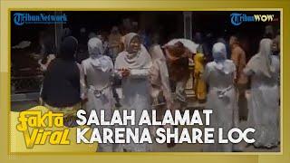 Fakta Viral Video Rombongan Pengantin Salah Alamat Gegara Share Loc Kurang Tepat, Begini Ceritanya