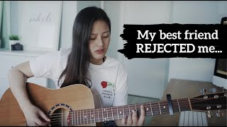what getting rejected by your best friend feels like