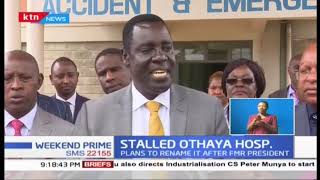 Othaya hospital yet to commence activities a year after Government directive