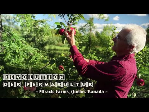 Revolution der Permakultur - Miracle Farms, Quebec Kanada
