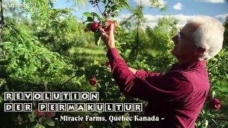 Revolution der Permakultur - Miracle Farms