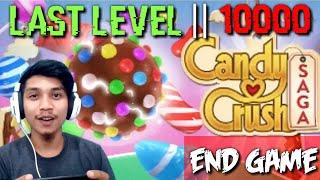 Candy Crush Saga Level 10000    Candy crush last level    Candy Crush Saga