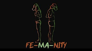 Fe-Ma-Nity - Le clip (Lyrics video)