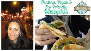 Vegan Memphis on The Healthy Voyager
